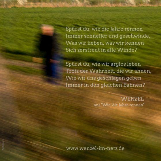 Wenzel: Wie die Jahre rennen