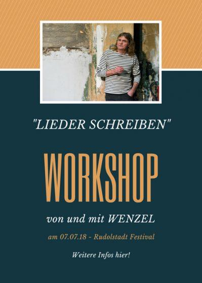 Workshop Lieder schreiben Wenzel Ankündigung Rudolstadt Festival