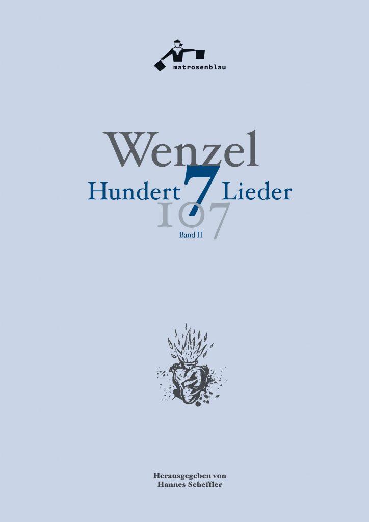 Das Cover des Buches Hundertsieben Lieder von Wenzel